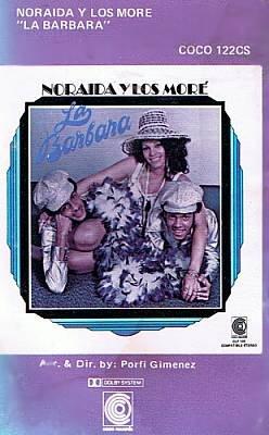 NORAIDA Y LOS MORE - La Barbara (1975) - Cassette Tape