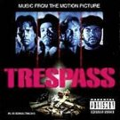 TRESPASS - Music from The Motion Picture (1992) [EXPLICIT LYRICS]  - CD