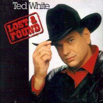 TED WHITE - Lost & Found (1994) - CD