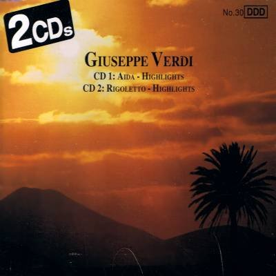 GIUSEPPE VERDI - Highlights: Aida & Rigoletto - 2 CD'S