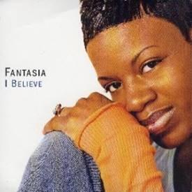 FANTASIA - I Believe (2004) - 3 Track CD Single