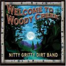 NITTY GRITTY DIRT BAND - Welcome To Woody Creek (2004) - CD