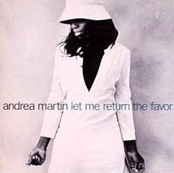 ANDREA MARTIN - Let Me Return The Favor (1998)- CD Single