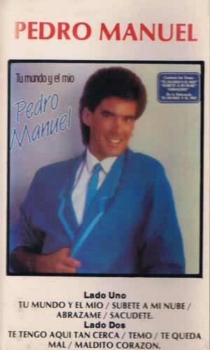 PEDRO MANUEL - Tu Mundo Y El Mio (1987) - Cassette Tape