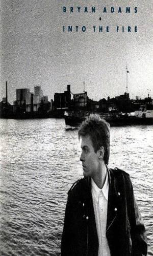 BRYAN ADAMS - Into The Fire (1987) - Cassette Tape