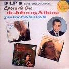 JOHNNY ALBINO Y SU TRIO SAN JUAN - Epoca De Oro - 3 LP's