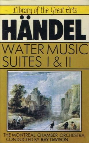 HANDEL - Water Music Suites I & II - Cassette Tape