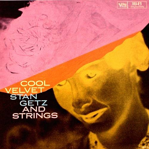 STAN GETZ  AND STRINGS - Cool Velvet (1960) - LP