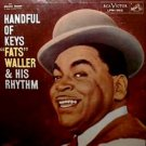 FATS WALLER & HIS RHYTHM - Handful Of Keyes (1957) - LP