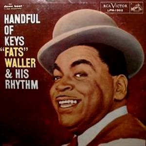 FATS WALLER & HIS RHYTHM - Handful Of Keyes (1957) - LP