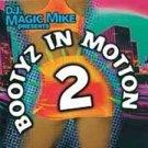 DJ MAGIC MIKE - Bootyz In Motion 2 (2002) - CD