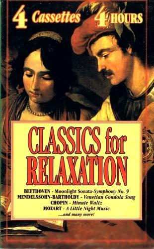 VARIOUS ARTIST - Classics For Relaxation - 4 Cassette Tape Box Set
