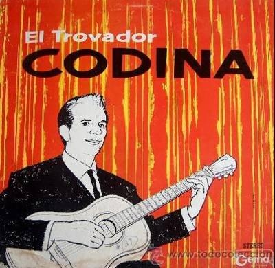 EL TROVADOR CODINA - La Voz Que Lleno Una Epoca - LP