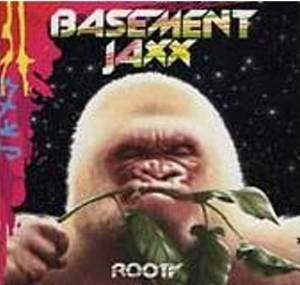 BASEMENT JAXX - Rooty (2001) - CD