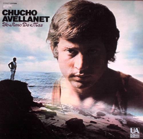 CHUCHO AVELLANET - Yo Amo De Mas - LP