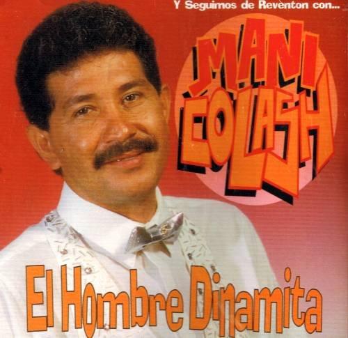 MANI COLASH - El Hombre Dinamita (1995) - CD