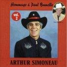 ARTHUR SIMONEAU - Hommage A Paul Bunnelle Vol. 2 (2009) - CD