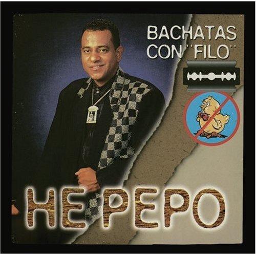 HE PEPO - Bachata Con Filo (1997) - CD