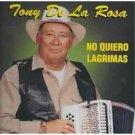 TONY DE LA ROSA - No Quiero Lagrimas (2000) - Cassette Tape