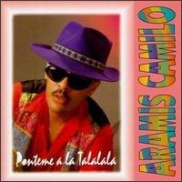 ARAMIS CAMILO - Ponteme A La Talalala (1998) - CD