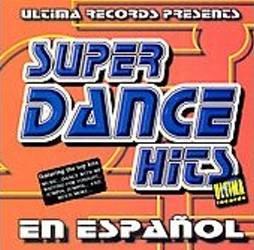 SUPER DANCE HITS - En Español (2001) - CD