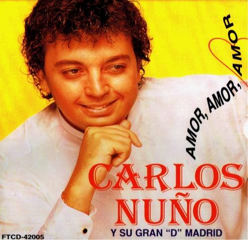 CARLOS NU�O Y SU GRAN 'D' MADRID - Amor, Amor, Amor (1995) - CD