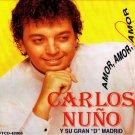 CARLOS NUÑO Y SU GRAN 'D' MADRID - Amor, Amor, Amor (1995) - CD