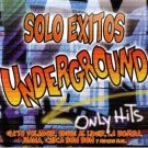 VARIOUS ARTIST - Solo Exitos Underground: Only Hits (2003) - CD