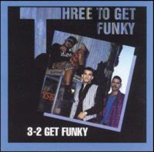 THREE TO GET FUNKY - 3-2 Get Funky (1993) - CD