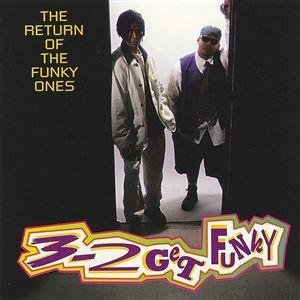 3-2 GET FUNKY - The Return Of The Funky Ones (1998) - CD
