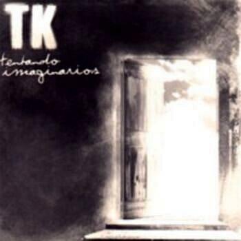 TK - Tentando Imaginarios (2004) - CD