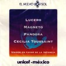 LUCERO * MAGNETO * PANDORA * CECILIA TOUSSAINT - El Nuevo Sol (1995) - CD
