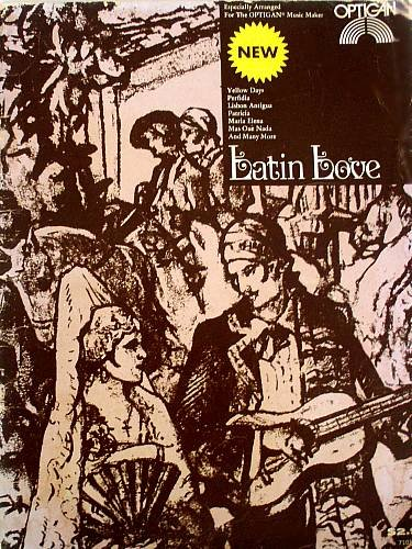 LATIN LOVE - Optigan Music Book (1972)