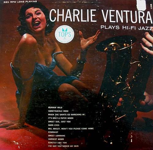 CHARLIE VENTURA - Plays Hi-Fi Jazz (1956) - LP