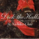 ST. NICHOLAS CHOIR - Deck The Halls - Christmas CD