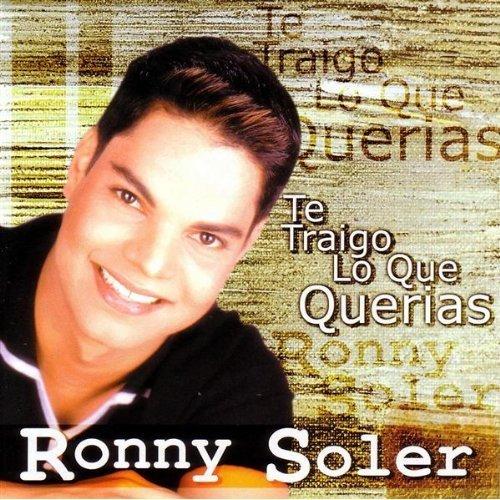 RONNY SOLER - Te Traigo Lo Que Quieras (1999) - CD