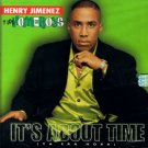 HENRY JIMENEZ Y LOS HOMEBOYS - It's About Time (1997) - CD