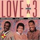 Chuck Jackson, O.C. Smith* & Cuba Gooding – Love X 3 - CD