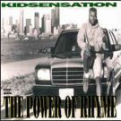 Kid Sensation ‎– The Power Of Rhyme - CD (1992)