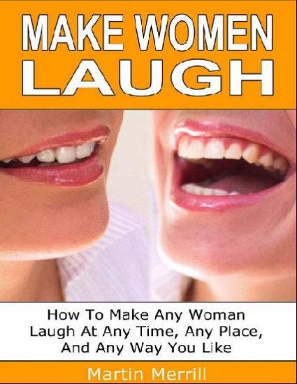 Make woman laugh