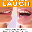 Make woman laugh