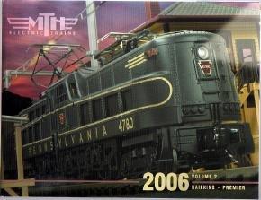 MTH 2006 Volume 2 Catalog Railking Premier Toy Trains