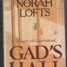 Norah Lofts GAD'S HALL Suspense Gothic Fiction Book