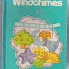 WINDCHIMES Grade School Elementary READING BOOK