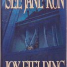 SEE JANE RUN Joy Fielding Psychological thriller Book