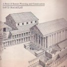 CITY - A STORY OF ROMAN PLANNING AND CONSTRUCTION by David Macaulay