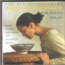 INSTANT AROMATHERAPY Home Stress Relief Treatment Book