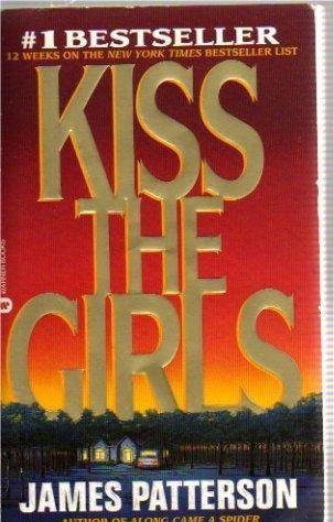 Patterson KISS THE GIRLS Los Angeles Murder Crime Book