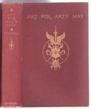 VAN DYKE Art for Arts Sake 1904 Fine Arts Paintings