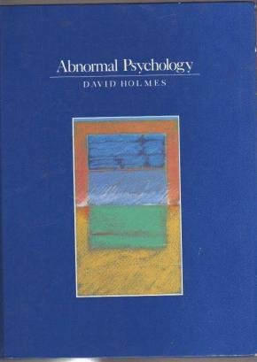 Abnormal psychology Author:David S Holmes ISBN: 0060428724